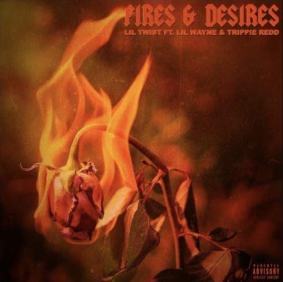 New Music Lil Twist (Ft. Lil Wayne & Trippie Redd) - Fires & Desires