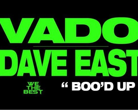 New Music Dave East & Vado - Boo'd Up (Remix)