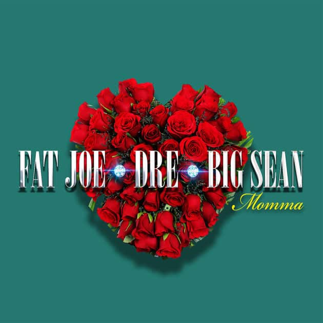 New Music Fat Joe (Ft. Big Sean & Dre) - Momma