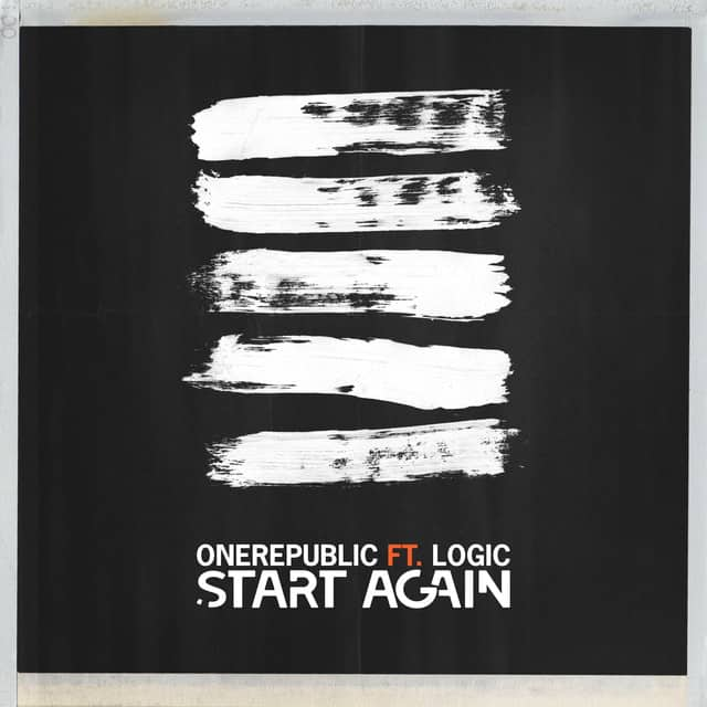 New Music One Republic (Ft. Logic) - Start Again