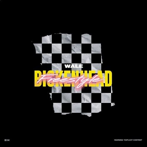 New Music Wale - Bickenhead (Freestyle)