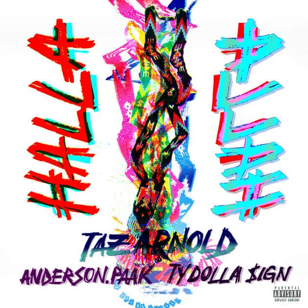 Taz Arnold Ft Anderson .Paak & Ty Dolla Sign - Halla