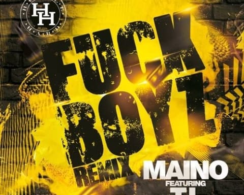 New Music Maino (Ft. T.I.) - Fck Boyz (Remix)