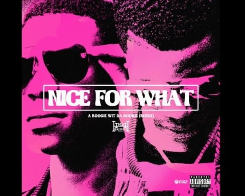New Music A Boogie Wit Da Hoodie - Nice For What (Freestyle)