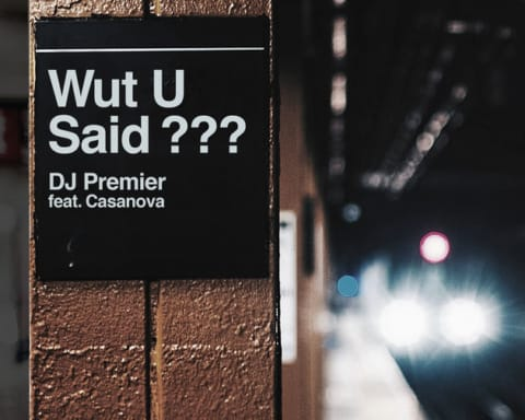 New Music DJ Premier (Ft. Casanova) - Wut U Said