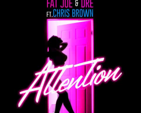 New Music Fat Joe (Ft. Chris Brown & Dre) - Attention