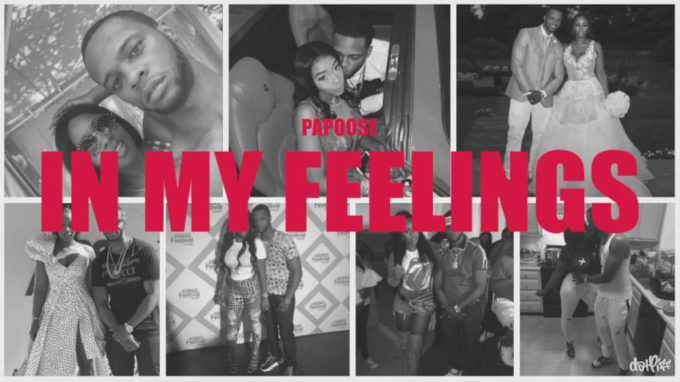 New Music Papoose - In My Feelings (Black Love Remix)