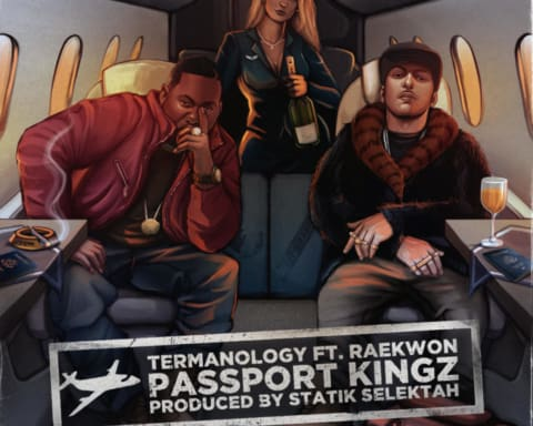 New Music Termanology (Ft. Raekwon) - Passport Kingz