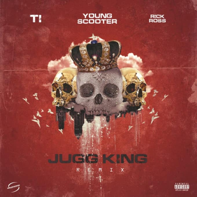 New Music Young Scooter (Ft. T.I. & Rick Ross) - Jugg King (Remix)