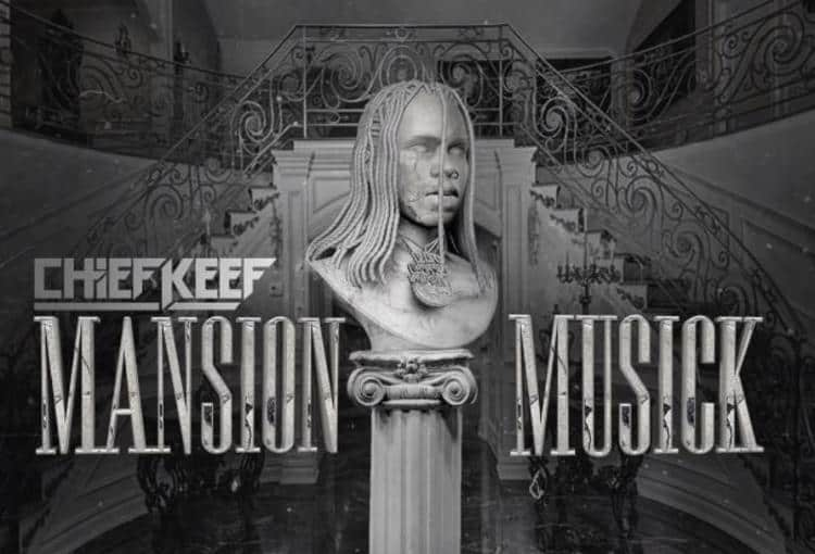 Stream Chief Keef's New Project 'Mansion Musick' Feat. Playboi Carti