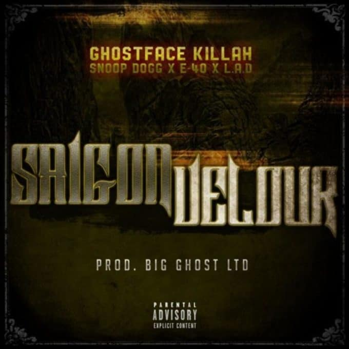 New Music Ghostface Killah (Ft. Snoop Dogg, E-40 & LA The Darkman) - Saigon Velour