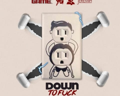 New Music The Game (Ft. YG, TY Dolla Sign & Jeremih) - Down To Fck