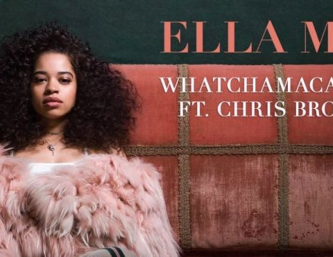 New Music Ella Mai (Ft. Chris Brown) - Whatchamacallit
