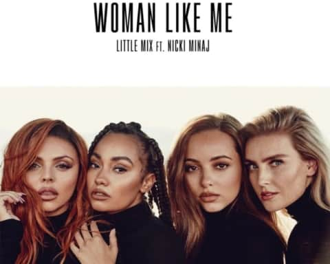 New Music Little Mix (Ft. Nicki Minaj) - Woman Like Me