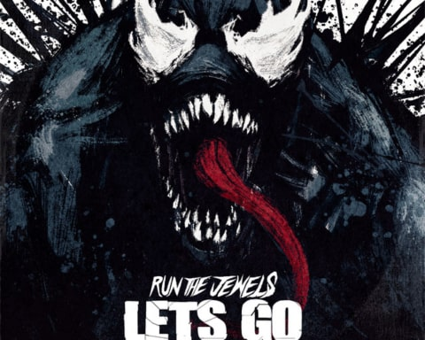 New Music Run The Jewels - Let's Go (The Royal We) (Venom Soundtrack)