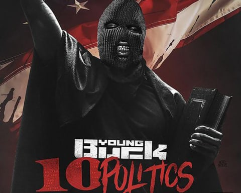 Stream Young Buck's New Mixtape 10 Politics