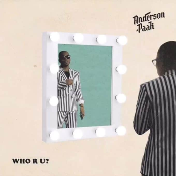 New Music Anderson .Paak - Who R U
