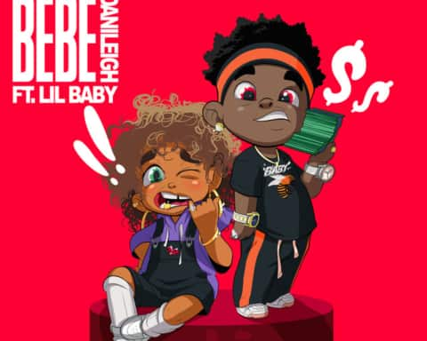 New Music DaniLeigh (Ft. Lil Baby) - Lil Bebe (Remix)