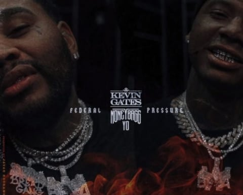 New Music Kevin Gates & Moneybagg Yo - Federal Pressure