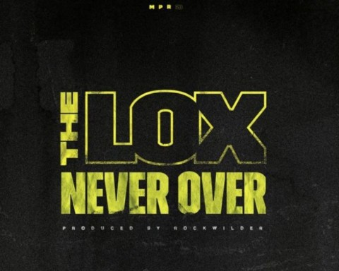 New Music The LOX - Never Over