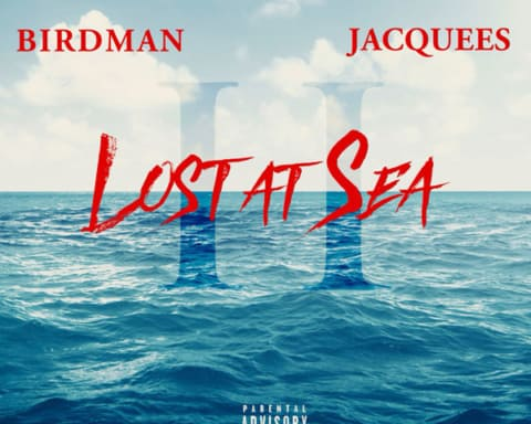 Stream Birdman & Jacquees' Joint Project 'Lost At Sea 2'