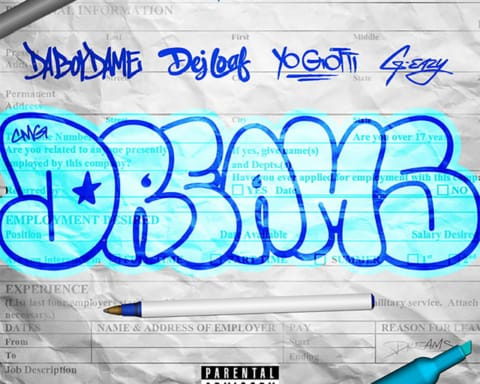 New Music DaBoyDame, Yo Gotti & G-Eazy (Ft. DeJ Loaf) - Dreams