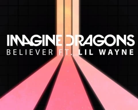 New Music Imagine Dragons (Ft. Lil Wayne) - Believer