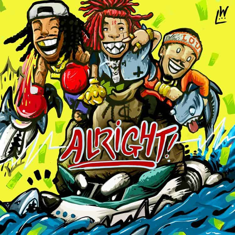 New Music Wiz Khalifa - Alright (ft. Trippie Redd & Preme)
