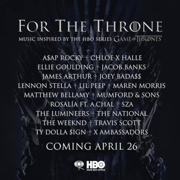 Game of Thrones Season 8 Soundtrack to Feature Music From The Weeknd, SZA, Travis Scott, ASAP Rocky & More