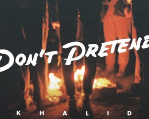 New Music Khalid - Don't Pretend