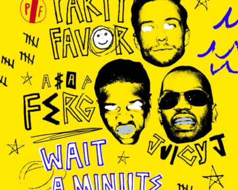 New Music Party Favor (Ft. Juicy J & ASAP Ferg) - Wait A Minute