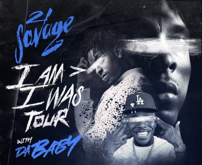 21 Savage Announces 'I Am I Was' Tour with DaBaby