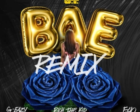 New Music O.T. Genasis (Ft. G-Eazy, Rich The Kid & E-40) - Bae (Remix)