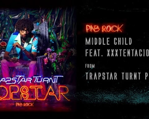 New Music PnB Rock Feat. XXXTentacion - Middle Child