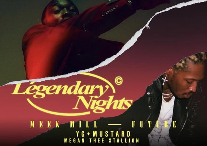 Meek Mill & Future Announces 'Legendary Nights' Tour with YG, Mustard & Megan Thee Stallion