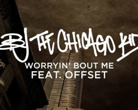 New Music BJ The Chicago Kid - Worryin' Bout Me (Ft. Offset)