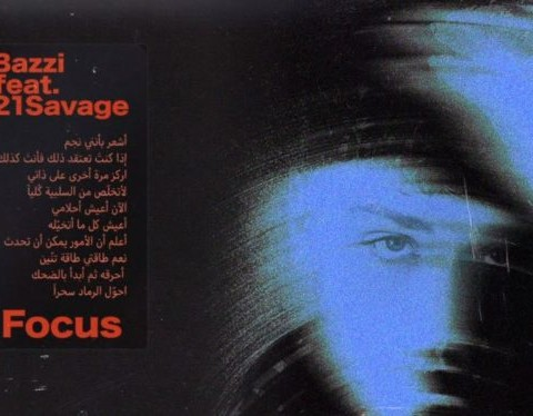 New Music Bazzi - Focus (Ft. 21 Savage)