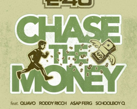 New Music E-40 - Chase The Money (Ft. Roody Ricch, Quavo, ASAP Ferg & ScHoolboy Q)