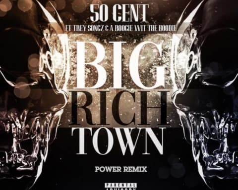 New Music 50 Cent (Ft. Trey Songz & A Boogie Wit Da Hoodie) - Big Rich Town (Remix)