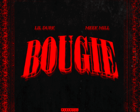 New Music Lil Durk - Bougie (Feat. Meek Mill)