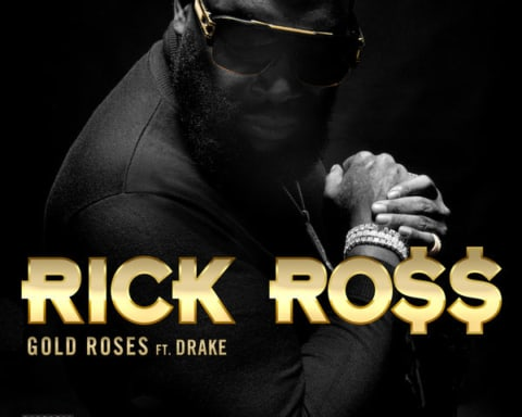 New Music Rick Ross - Gold Roses (Feat. Drake)