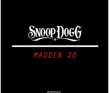New Music Snoop Dogg - Madden 20