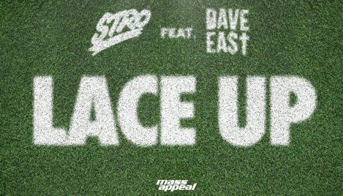 New Music Stro - Lace Up (Feat. Dave East)