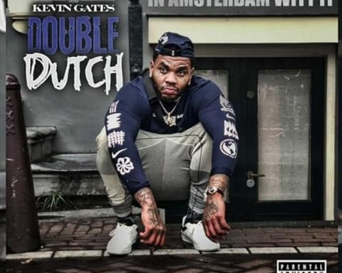 New Music Kevin Gates - Double Dutch (In Amsterdam Witt It)