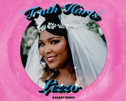 New Music Lizzo (Feat. DaBaby) - Truth Hurts (Remix)
