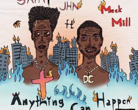 New Music SAINt JHN - Anything Can Happen (Feat. Meek Mill)