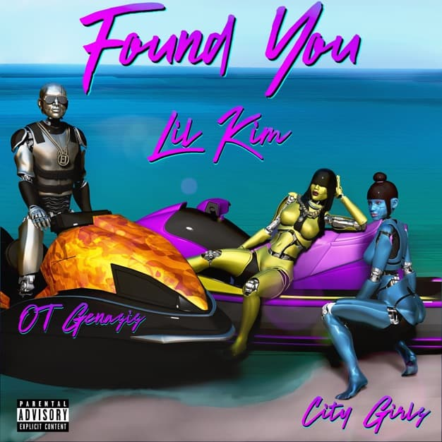 New Music Lil Kim - Found You (Feat. OT Genasis & City Girls)