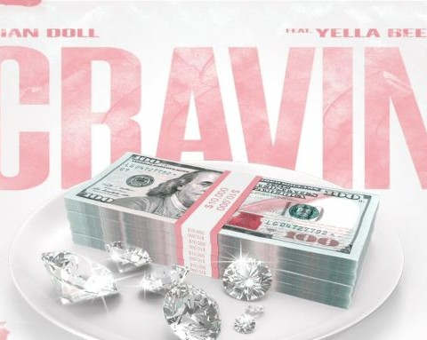 New Music Asian Doll - Cravin (Feat. Yella Beezy)