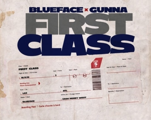 New Music Blueface - First Class (Feat. Gunna)