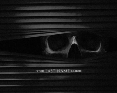 New Music Future - Last Name (Feat. Lil Durk)
